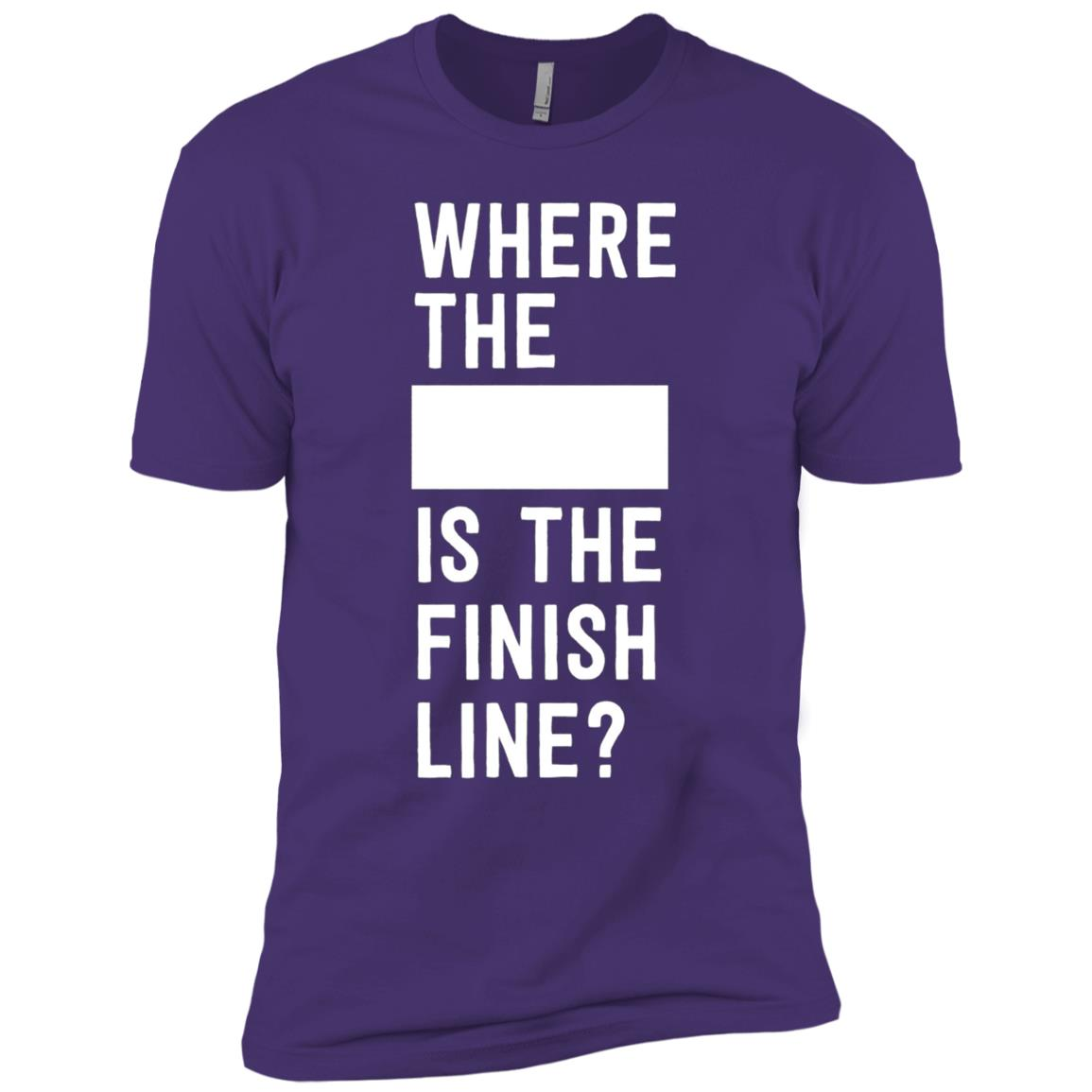 Where the blank is the finish line Men Short Sleeve T-Shirt
