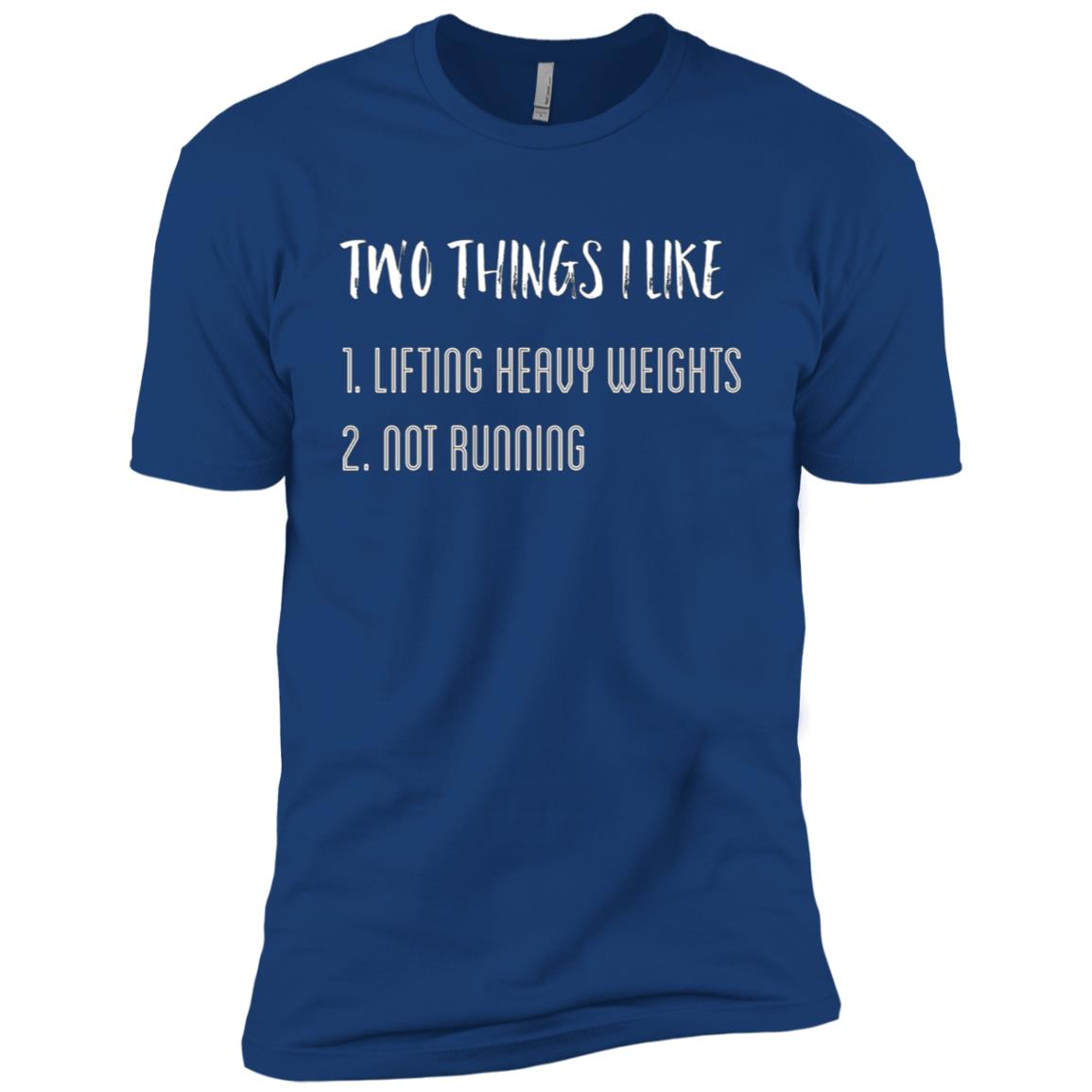 Two things I like Lifting and Not Running Funny Men Short Sleeve T-Shirt