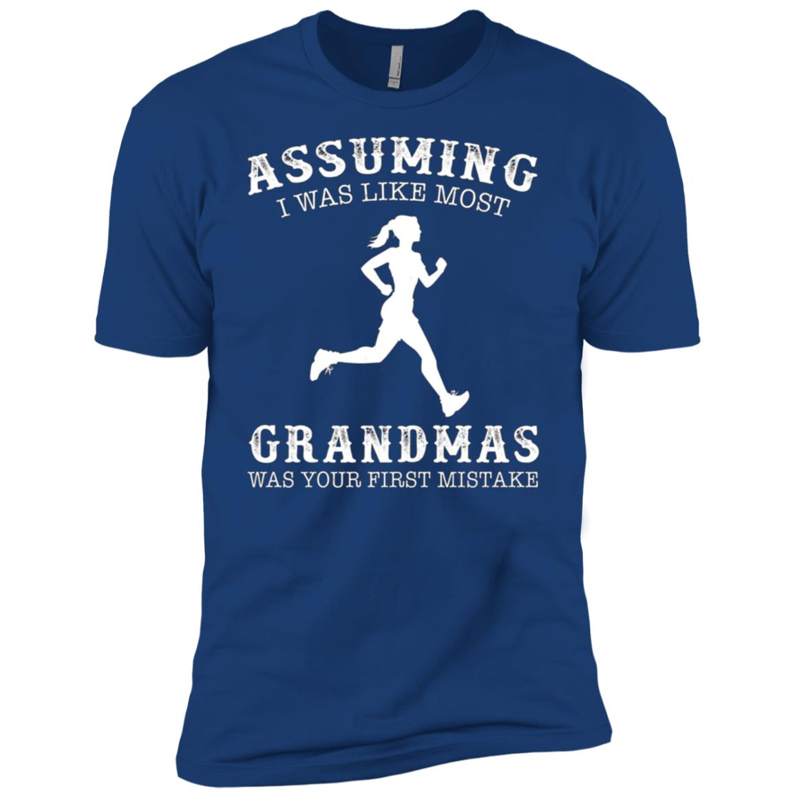 Assuming i was like most grandmas was first mistake Running Men Short Sleeve T-Shirt