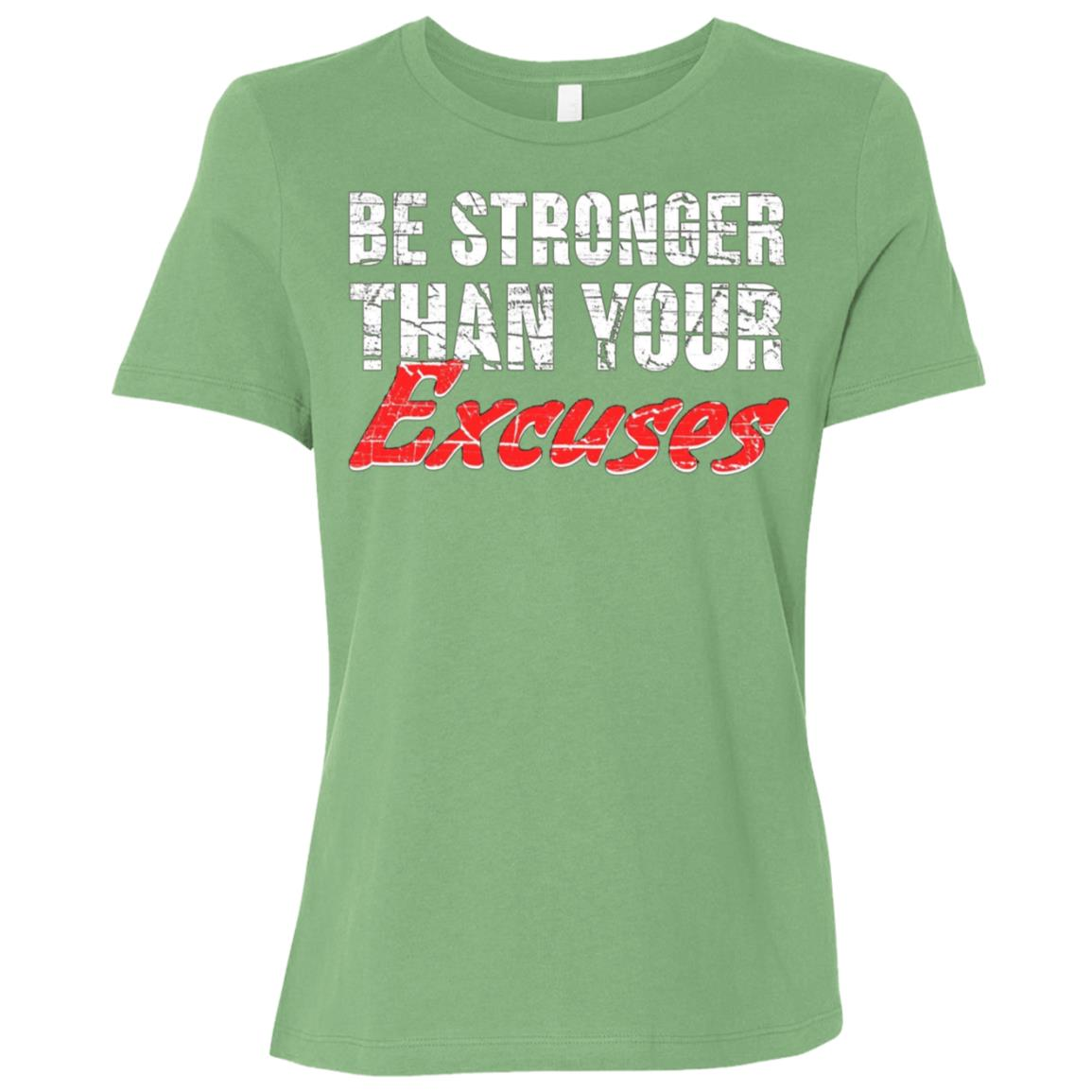 Be Stronger Than Your Excuses Motivational Gift Women Short Sleeve T-Shirt