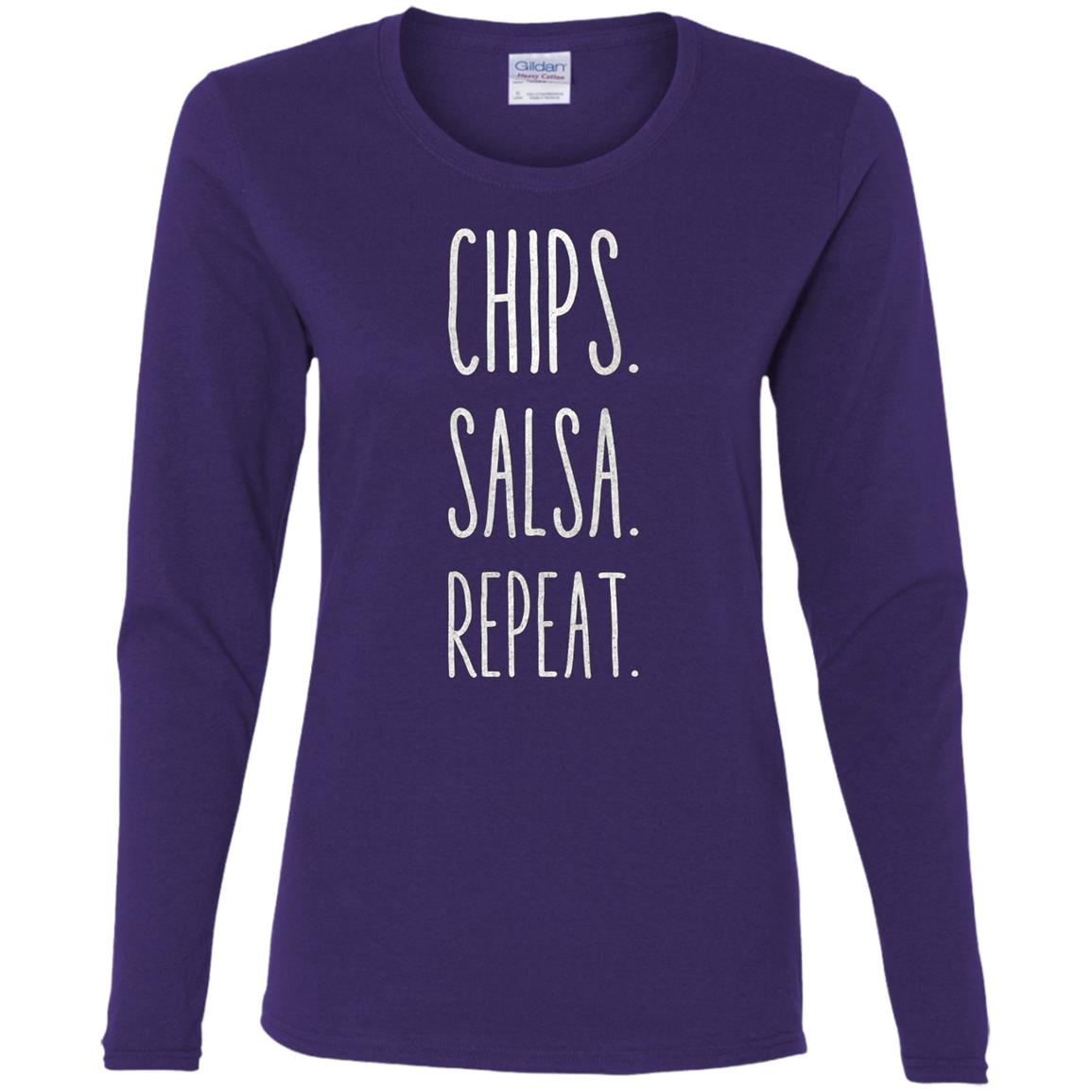 Chips. Salsa. Repeat. Funny Women Long Sleeve T-Shirt