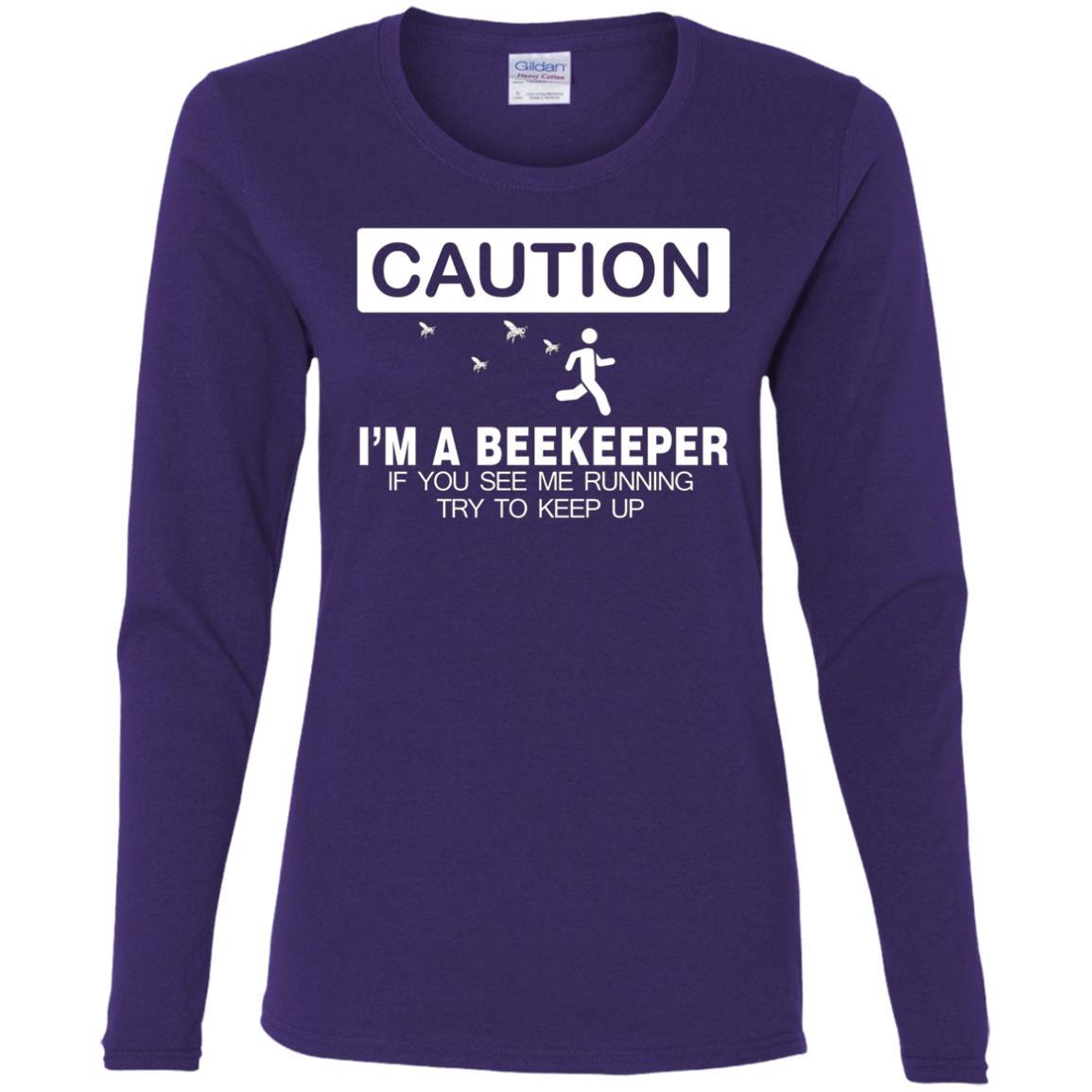 Beekeeper Caution Keep Running Gifts Women Long Sleeve T-Shirt