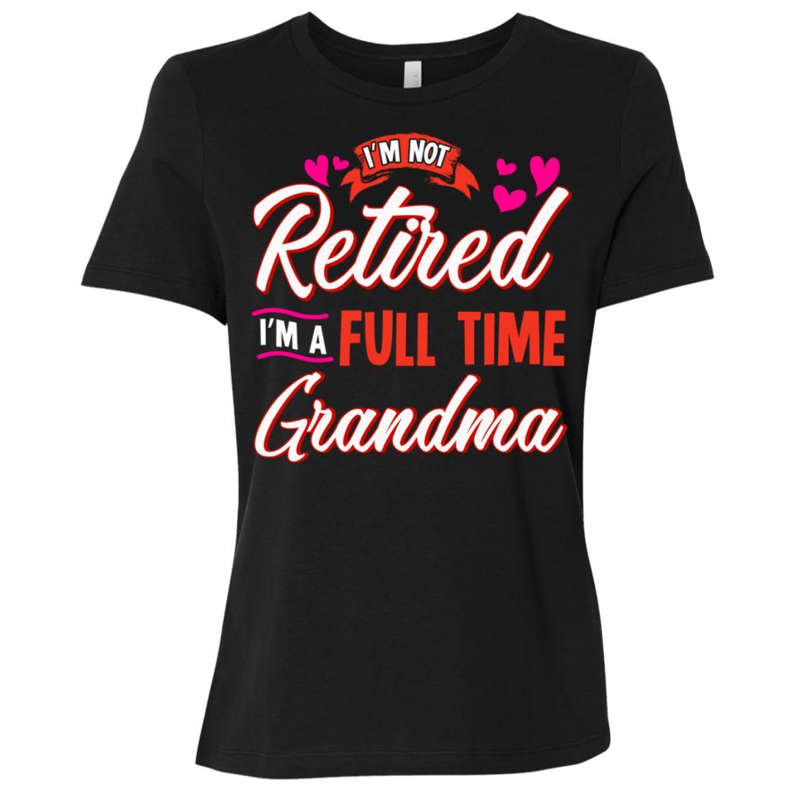 Retired Grandma Retirement Gift for Grandmother Women Short Sleeve T-Shirt