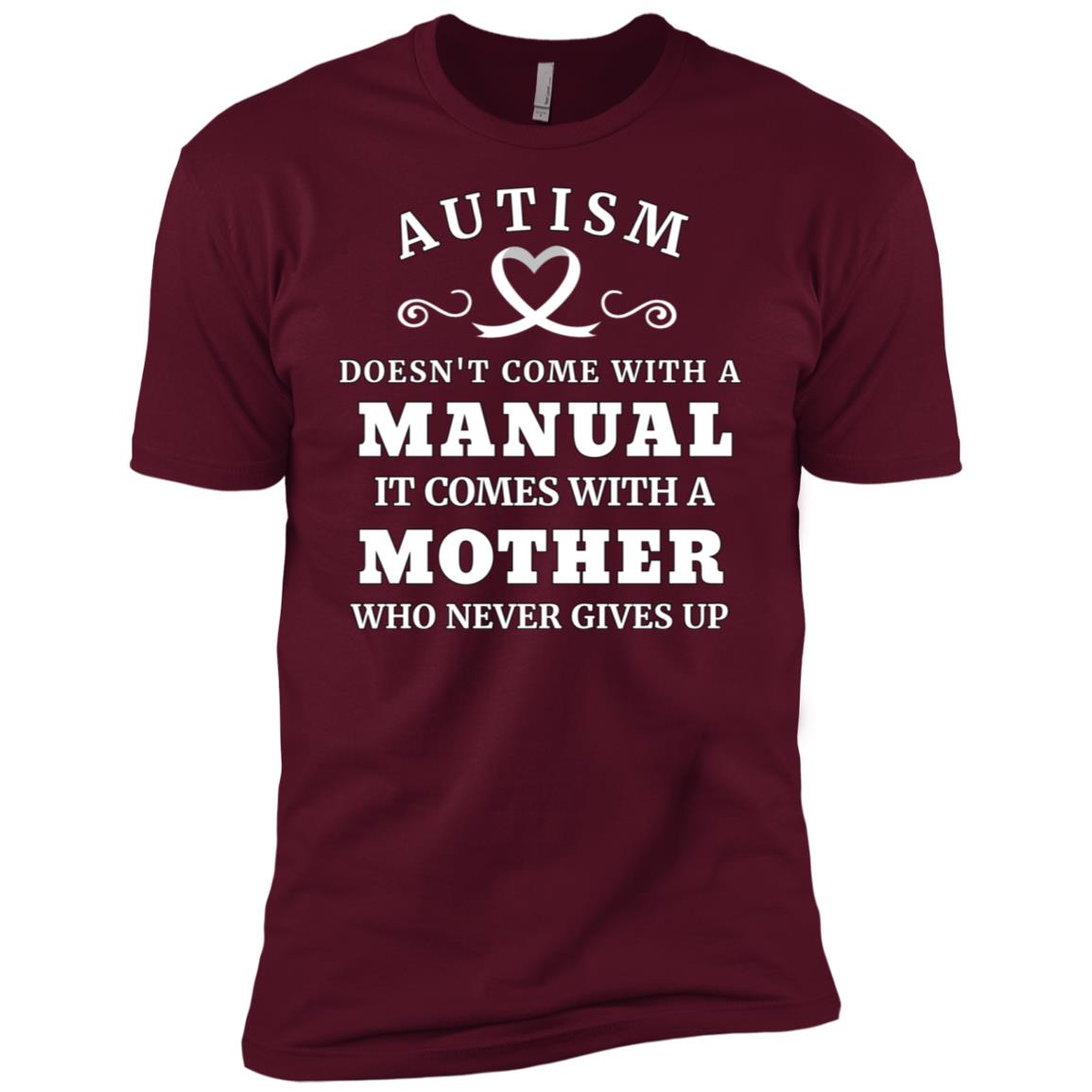 Autism Doesn't Come With a Manual Autism Mothers Gift Men Short Sleeve T-Shirt