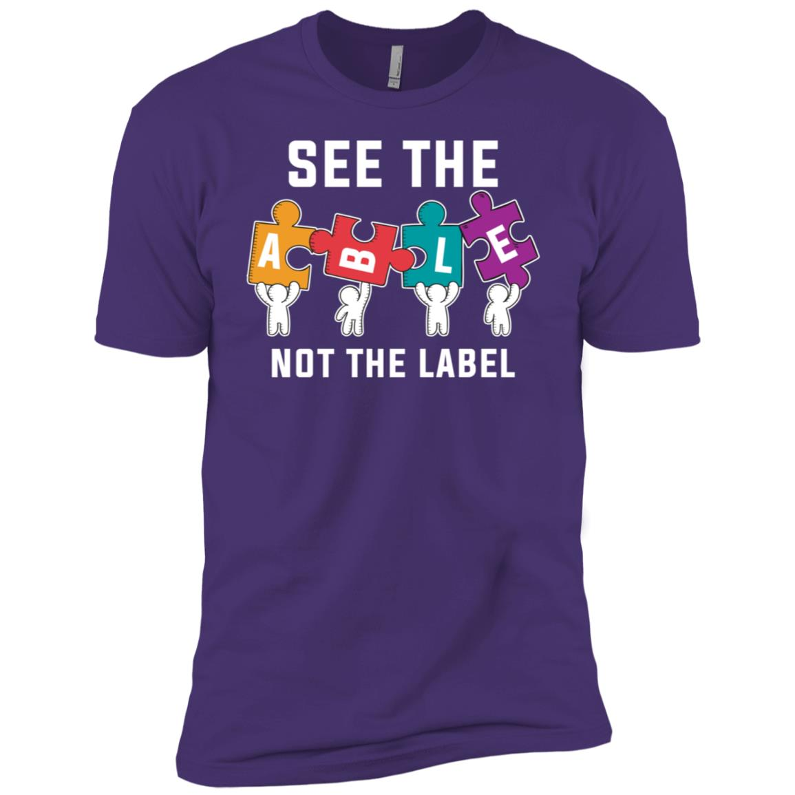 Autism Awareness See The Able Not The Label-4 Men Short Sleeve T-Shirt