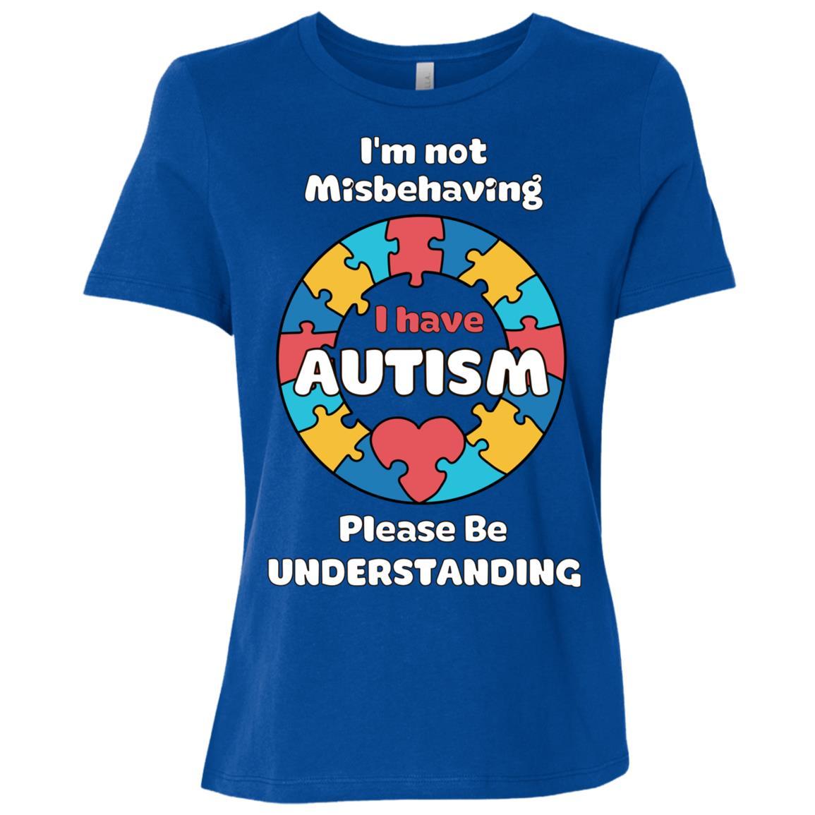 I'm Not Misbehaving I Have Autism Women Short Sleeve T-Shirt