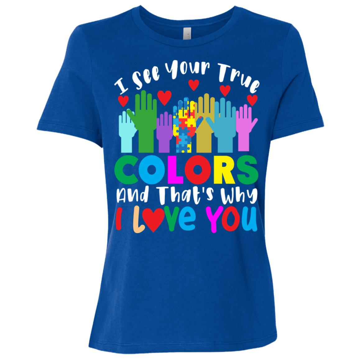I See Your True Colors Autism Awarenesss Women Short Sleeve T-Shirt