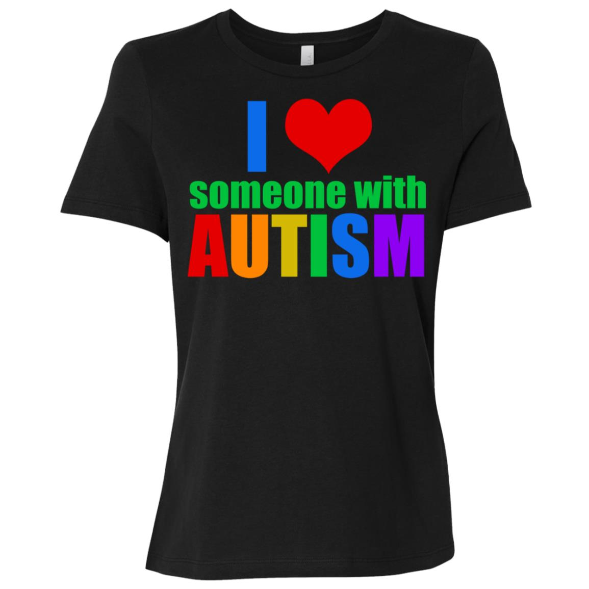I Love Someone with Autism Women Short Sleeve T-Shirt