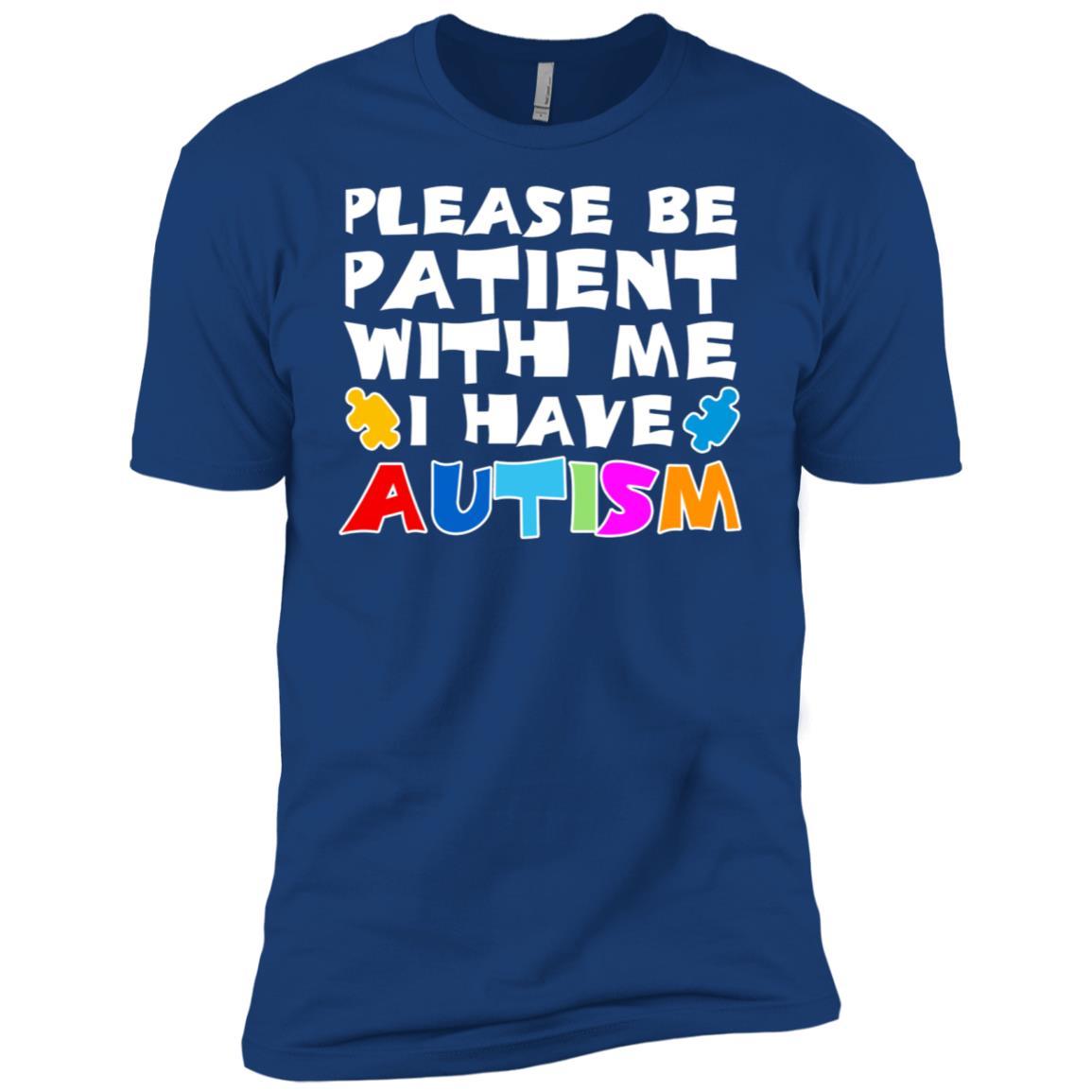 Please Be Patient With Me I Have Autism Men Short Sleeve T-Shirt