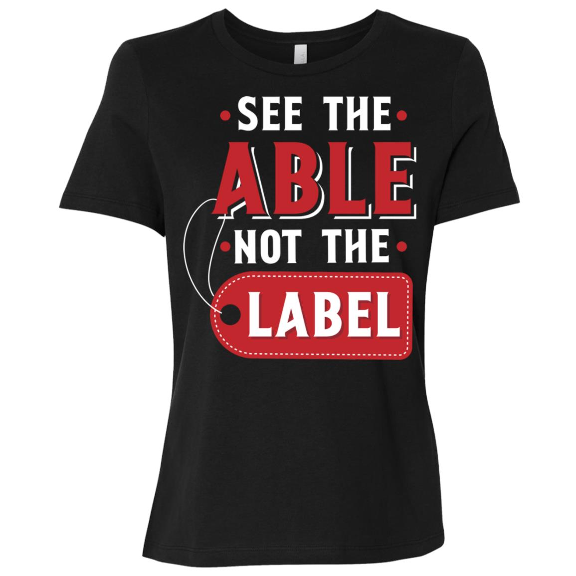 See The Able Not The Label Women Short Sleeve T-Shirt