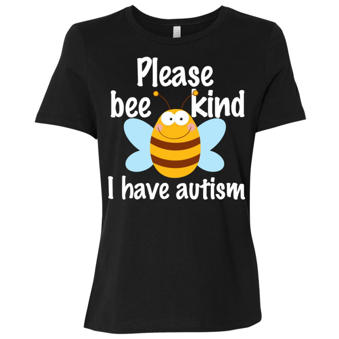 Please Bee Kind I Have Autism Pun Women Short Sleeve T-Shirt