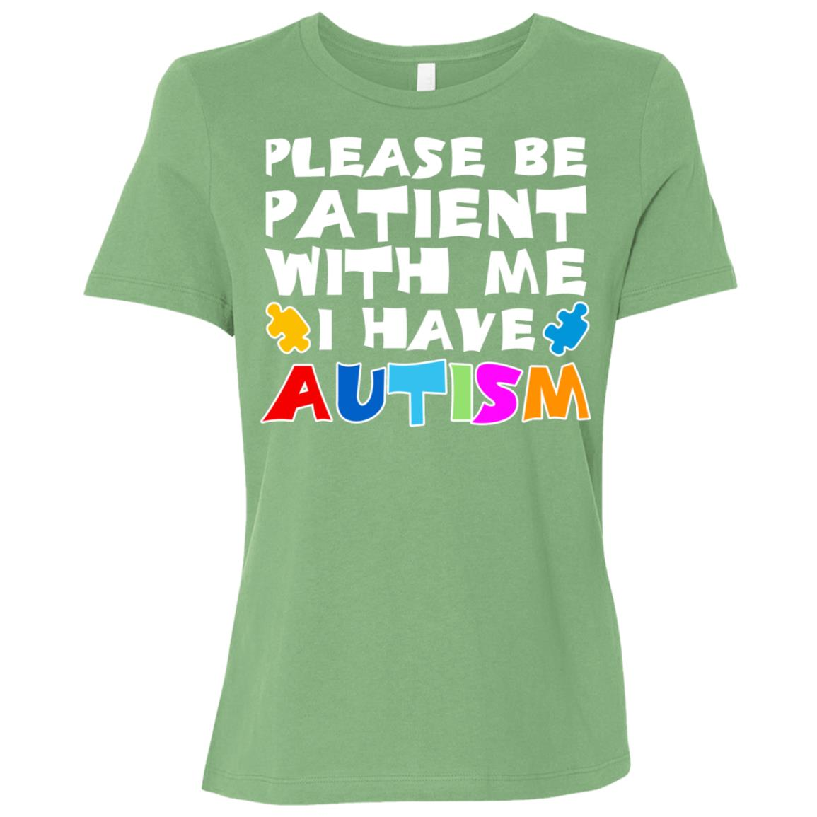 Please Be Patient With Me I Have Autism Women Short Sleeve T-Shirt
