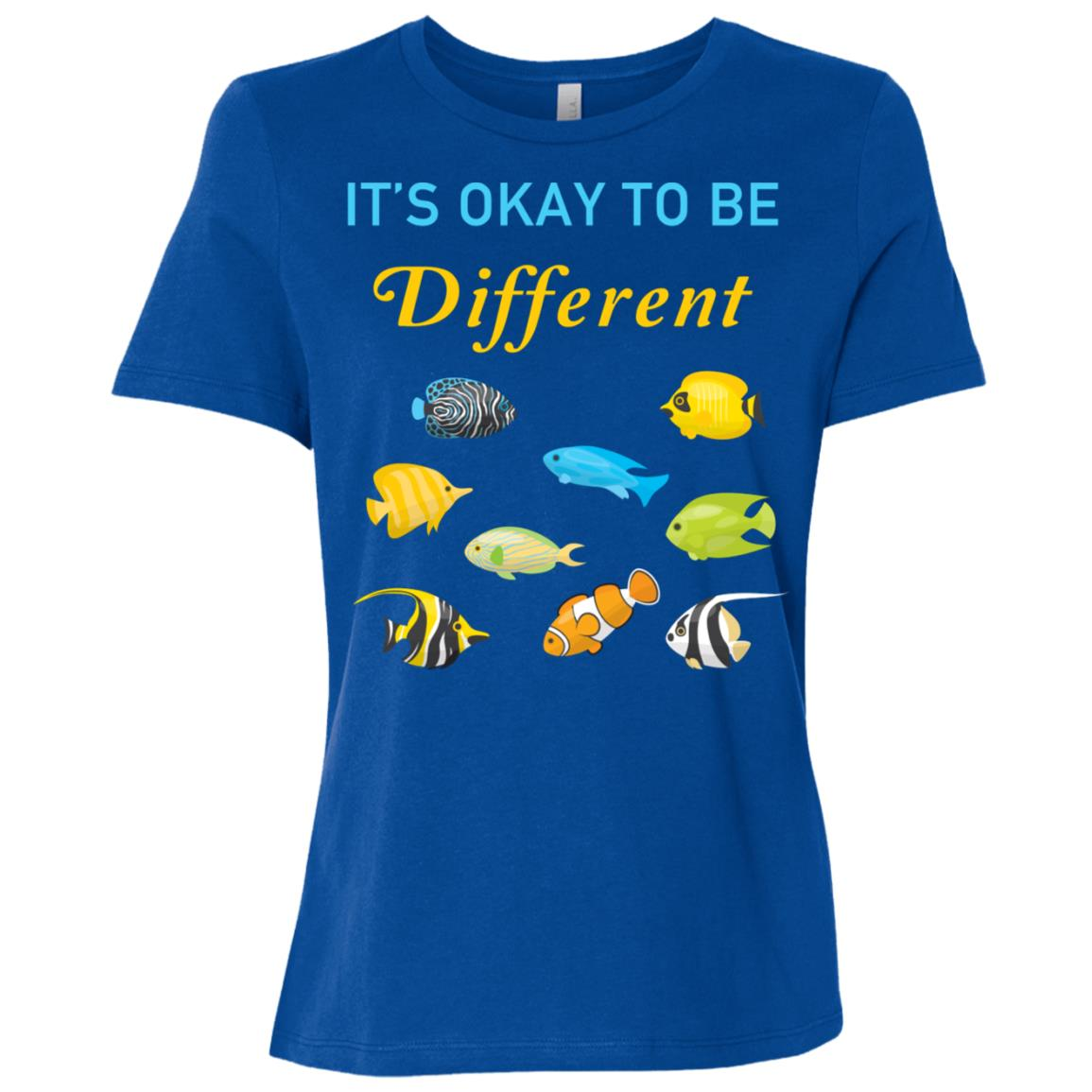 Its Okay To Be Different Tropical Fish Autistic Gift Women Short Sleeve T-Shirt