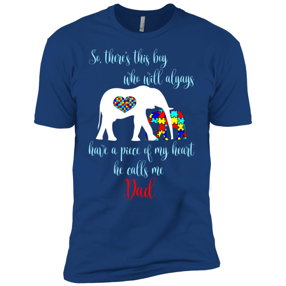 So There's This Boy Calls Me Dad Autism Father Men Short Sleeve T-Shirt
