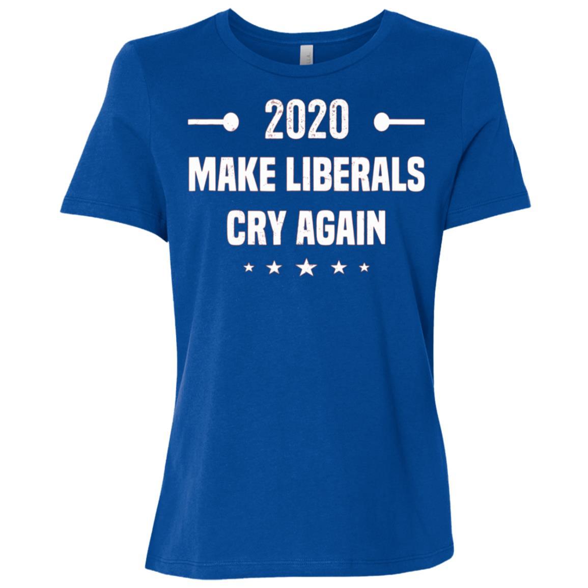 Trump 2020 Make Liberals Cry Again Gift Gop Re-elect Women Short Sleeve T-Shirt