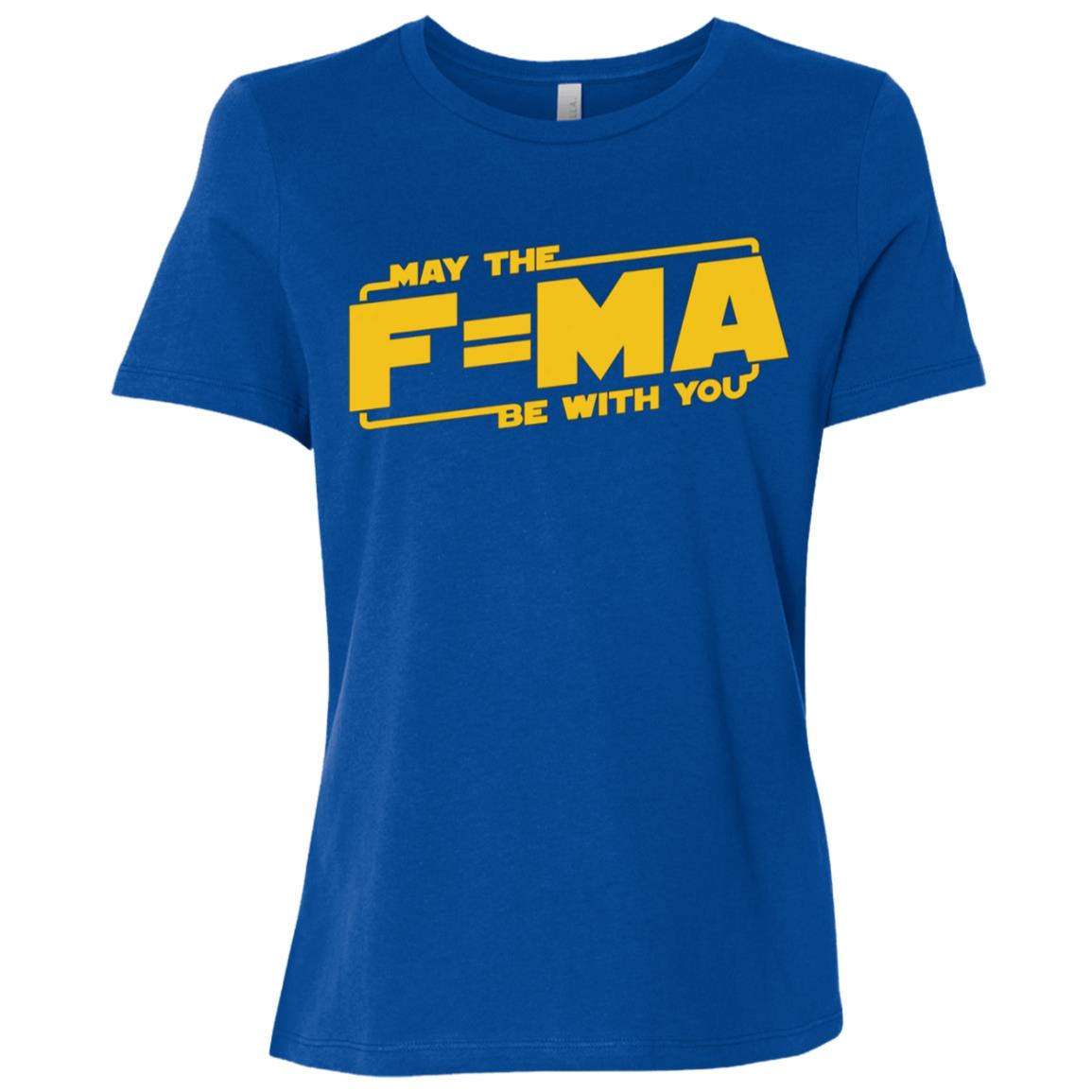 May The Force F=MA Be With You Funny Nerdy Women Short Sleeve T-Shirt