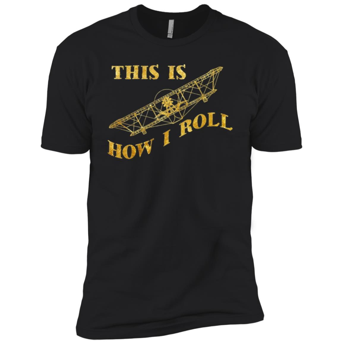 This Is How I Roll Aviator Pilots Uniform Men Short Sleeve T-Shirt