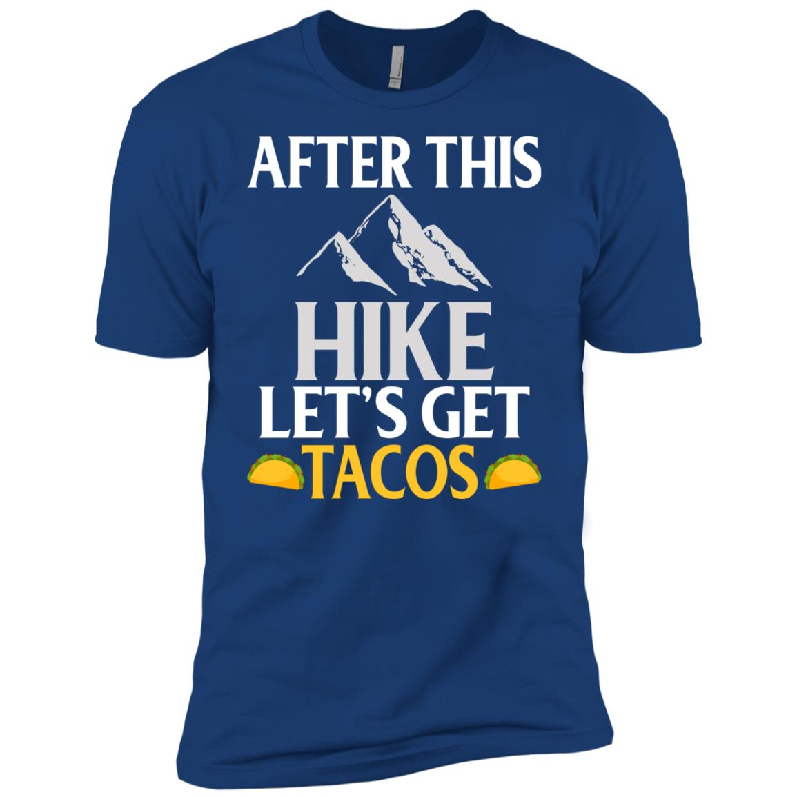 After This Hike Let's Get Tacos Ls Funny Quote Men Short Sleeve T-Shirt