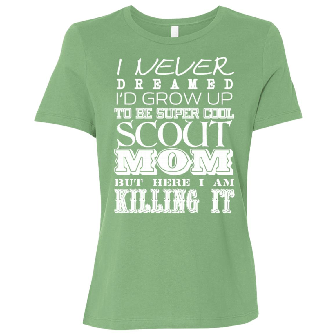 Cool Scout Mom I Never Dreamed Mother Day Women Short Sleeve T-Shirt