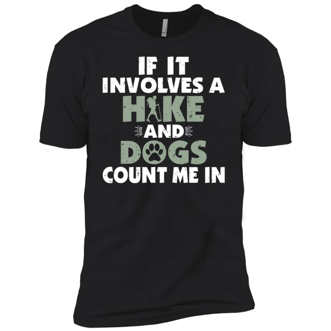 Hike And Dogs Count Me In Dog Lovers Men Short Sleeve T-Shirt