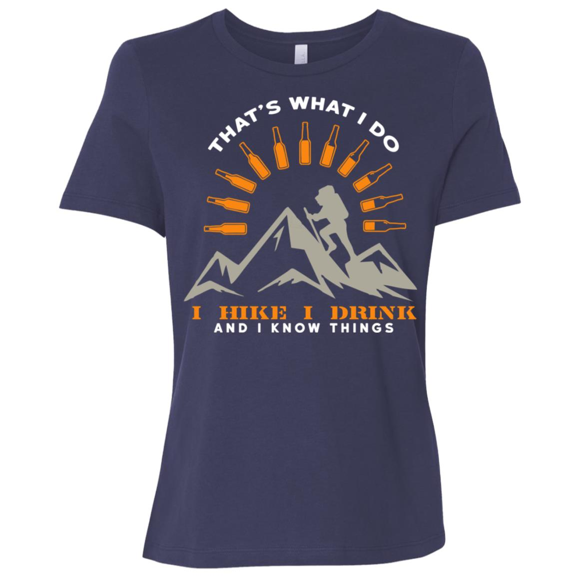 I Hike I Drink And I Know Things Funny Hiking Women Short Sleeve T-Shirt