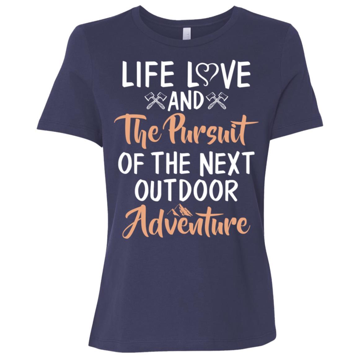 Pursuit Of The Next Outdoor Adventure Women Short Sleeve T-Shirt