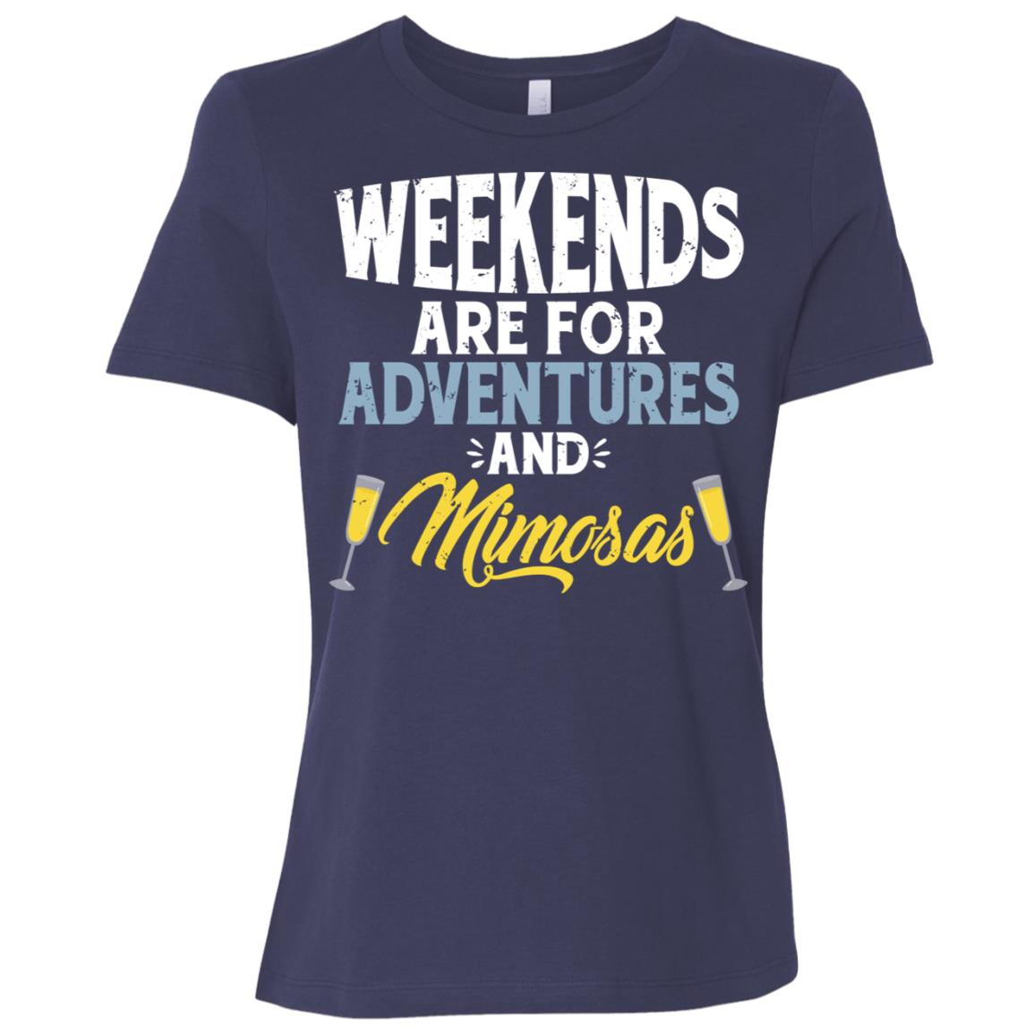 Weekends Are For Adventures And Mimosas Ls Champagne Women Short Sleeve T-Shirt