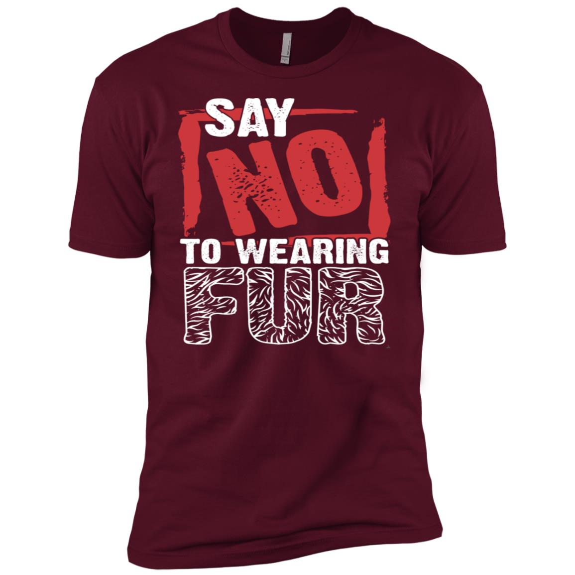 Say No to Wearing Fur Stop Animal Cruelty Vegan Rescue Adopt Men Short Sleeve T-Shirt