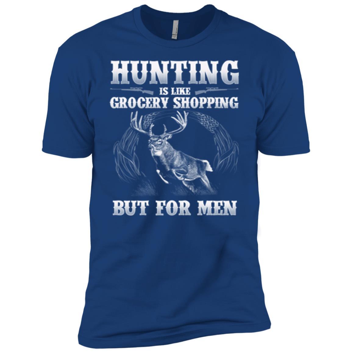 Hunting Is Like Grocery Shopping For Men Long Men Short Sleeve T-Shirt