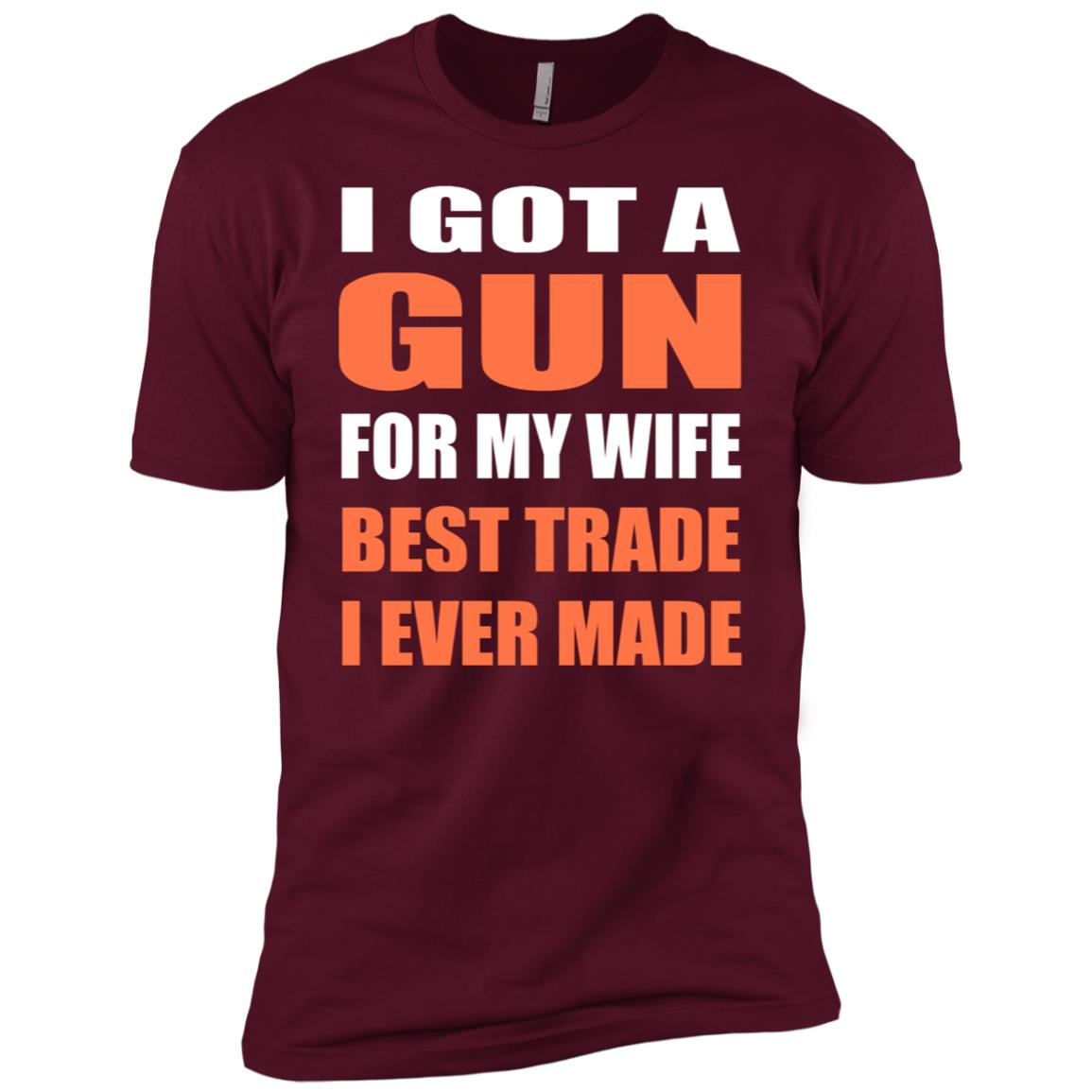 Funny Husband Gun I Got A Gun For My Wife Men Short Sleeve T-Shirt