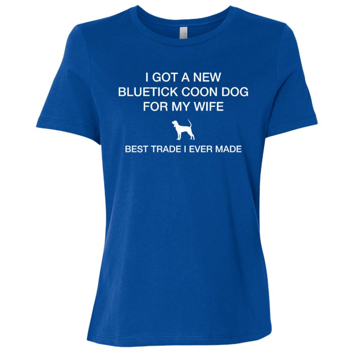 Got My Wife a New Bluetick Coon Dog – Women Short Sleeve T-Shirt
