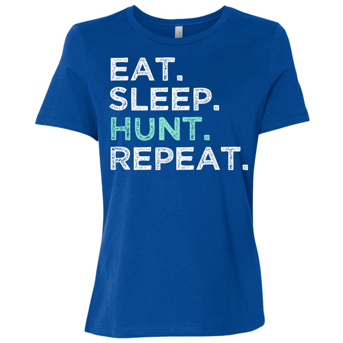 Eat Sleep Hunt Repeat. Funny Hunting Women Short Sleeve T-Shirt