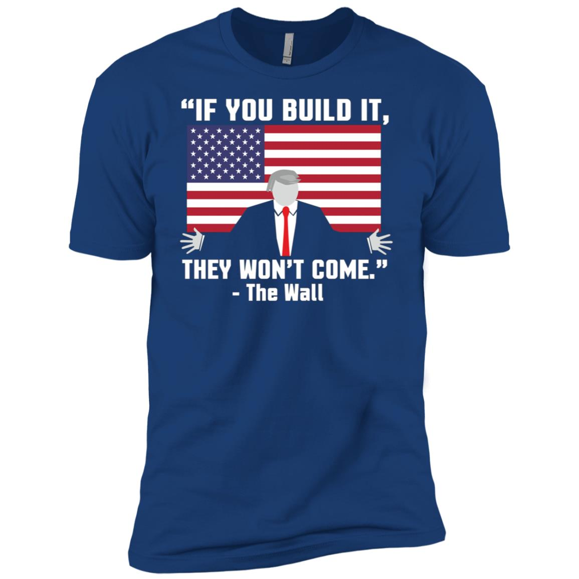Trump Flag Build A Wall – Support the Pres Men Short Sleeve T-Shirt