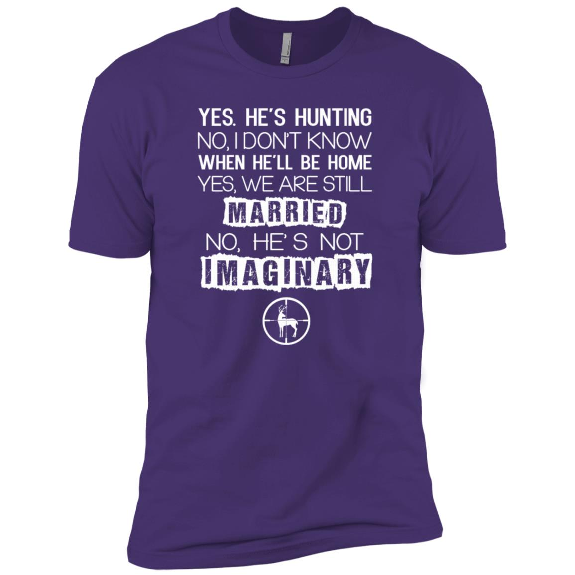 Yes He's Hunting No I Don't Know When He'll Tee Men Short Sleeve T-Shirt