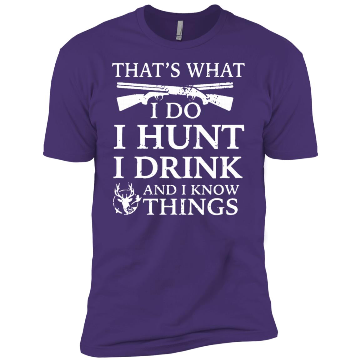 that-what-i-do-i-hunt-i-drink-and-i-know-things Men Short Sleeve T-Shirt