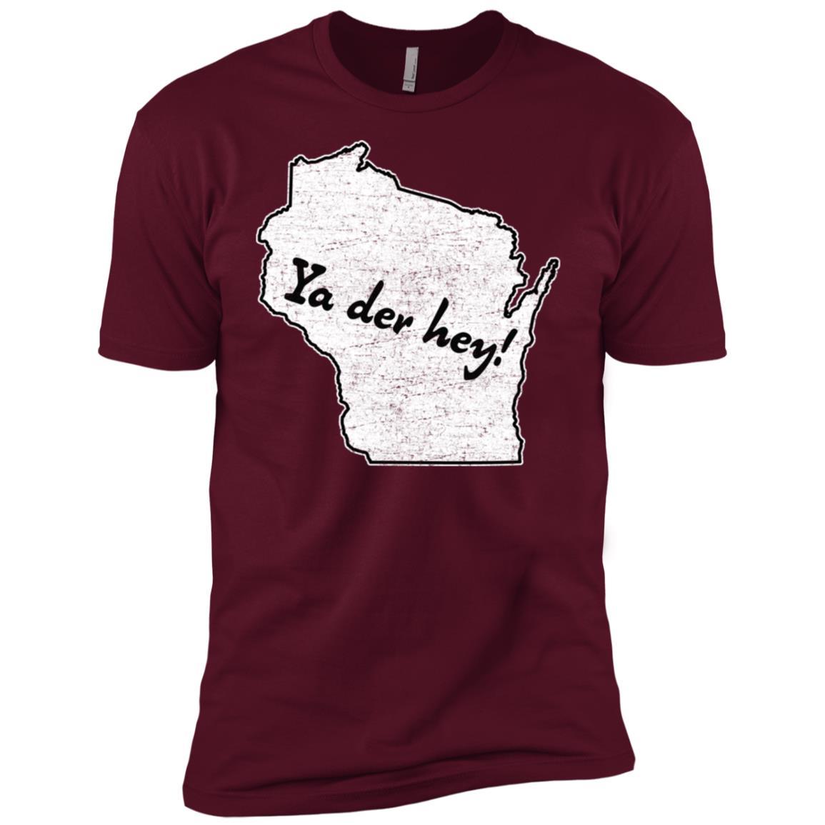 Ya der hey! Wisconsin saying – Wisco sconnie pride-1 Men Short Sleeve T-Shirt