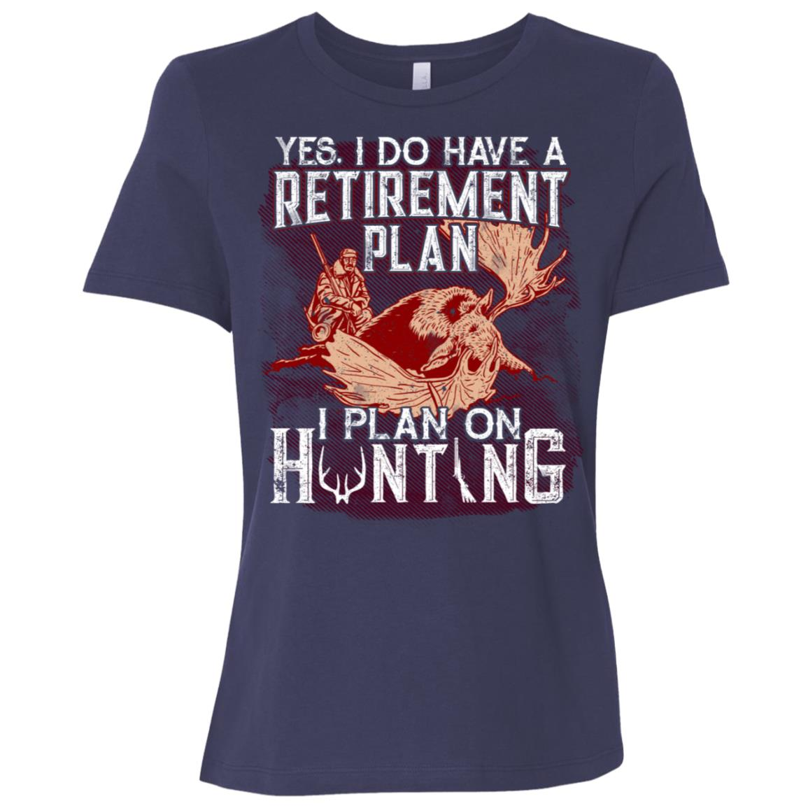 Hunting Retirement Tee I Do Have Retirement Plan Women Short Sleeve T-Shirt