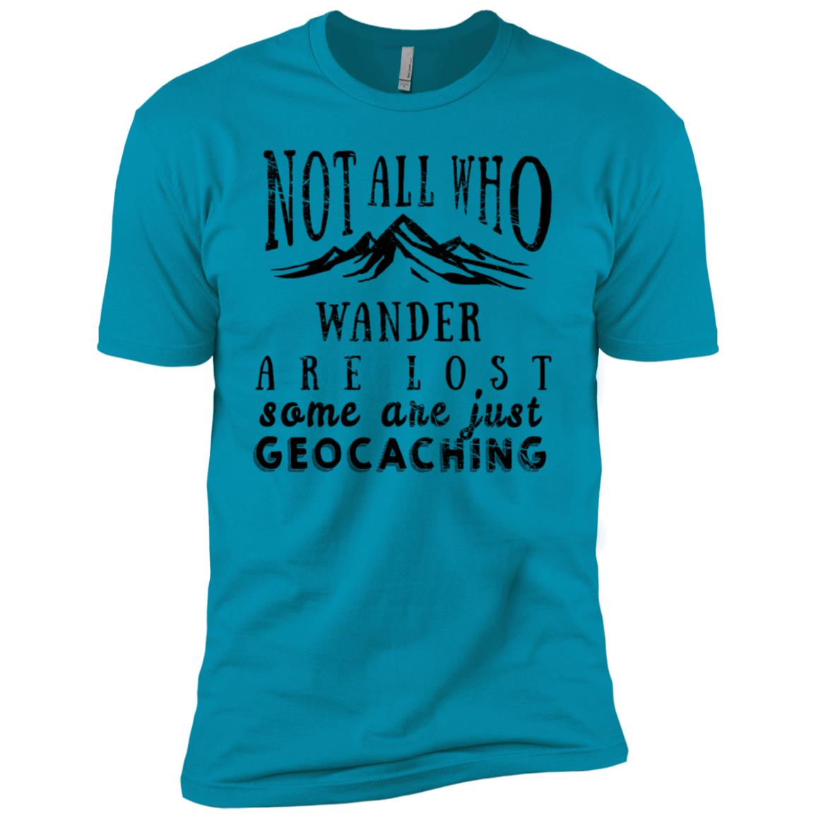 geocaching Not All Who Wander are Lost Funny gift Men Short Sleeve T-Shirt