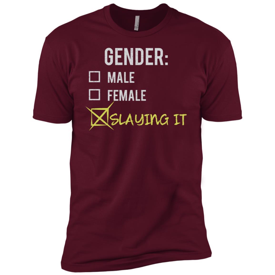 Male Female Slaying It Gender Nonbinary Trans Men Short Sleeve T-Shirt