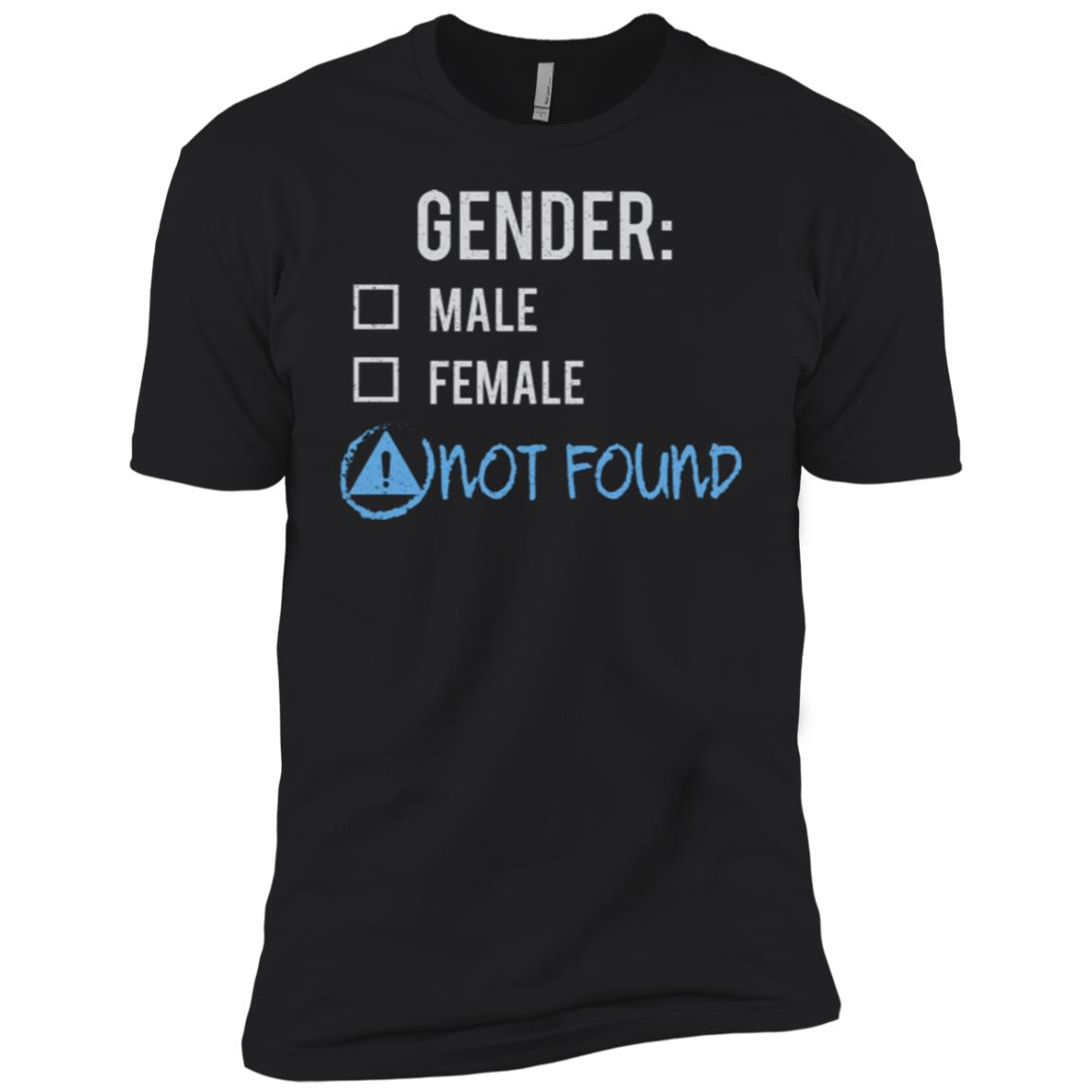 Male Female Not Found Gender Nonbinary Trans Men Short Sleeve T-Shirt