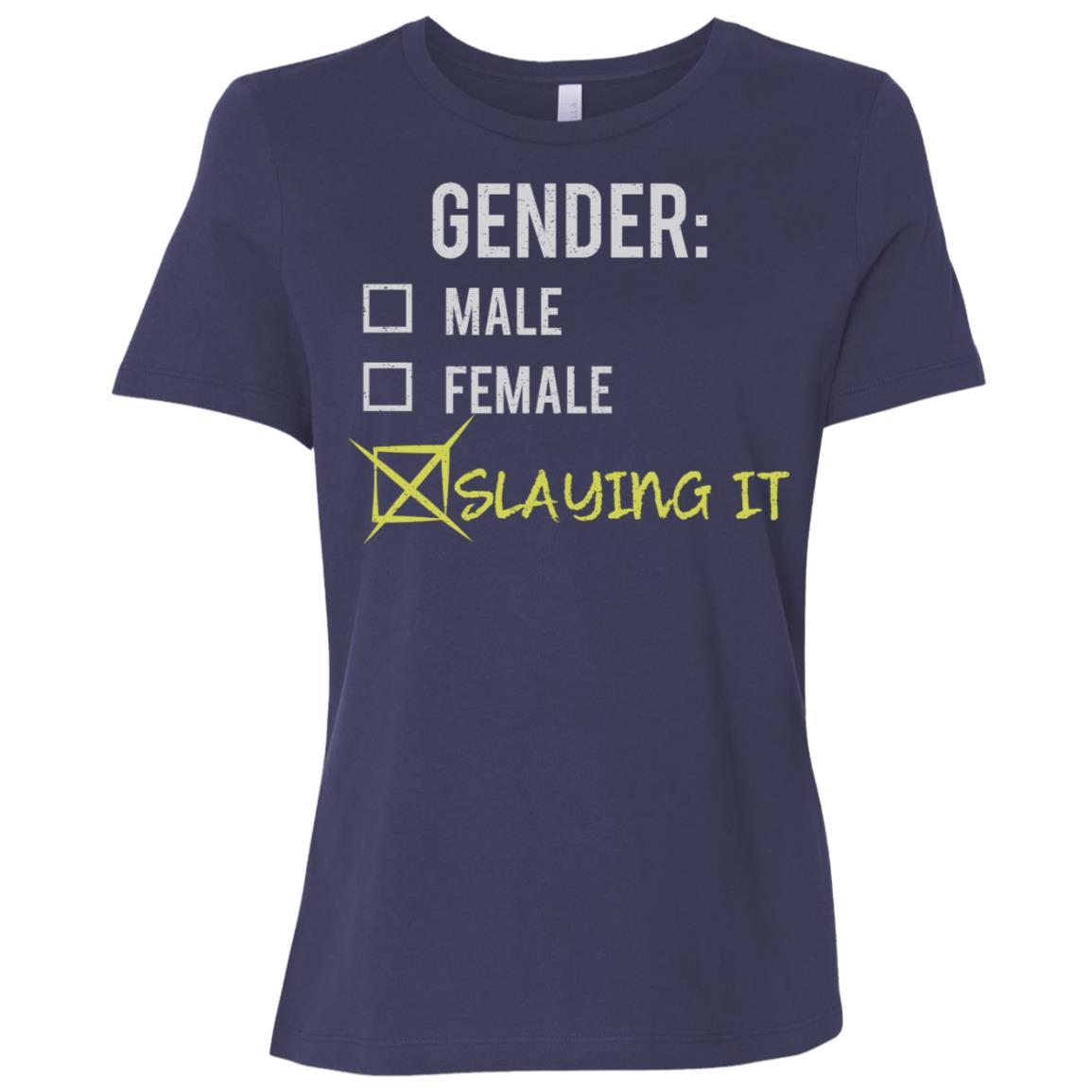 Male Female Slaying It Gender Nonbinary Trans Women Short Sleeve T-Shirt