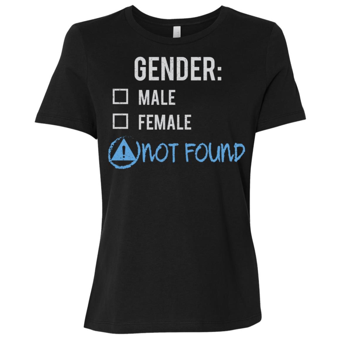 Male Female Not Found Gender Nonbinary Trans Women Short Sleeve T-Shirt