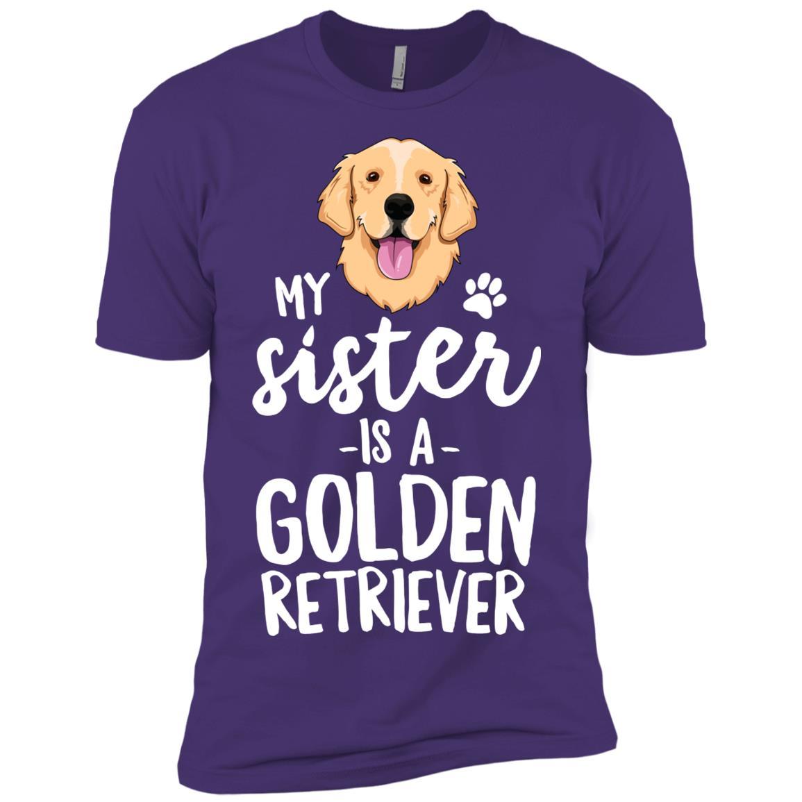 My Sister Is A Golden Retriever Dog Gift Men Short Sleeve T-Shirt