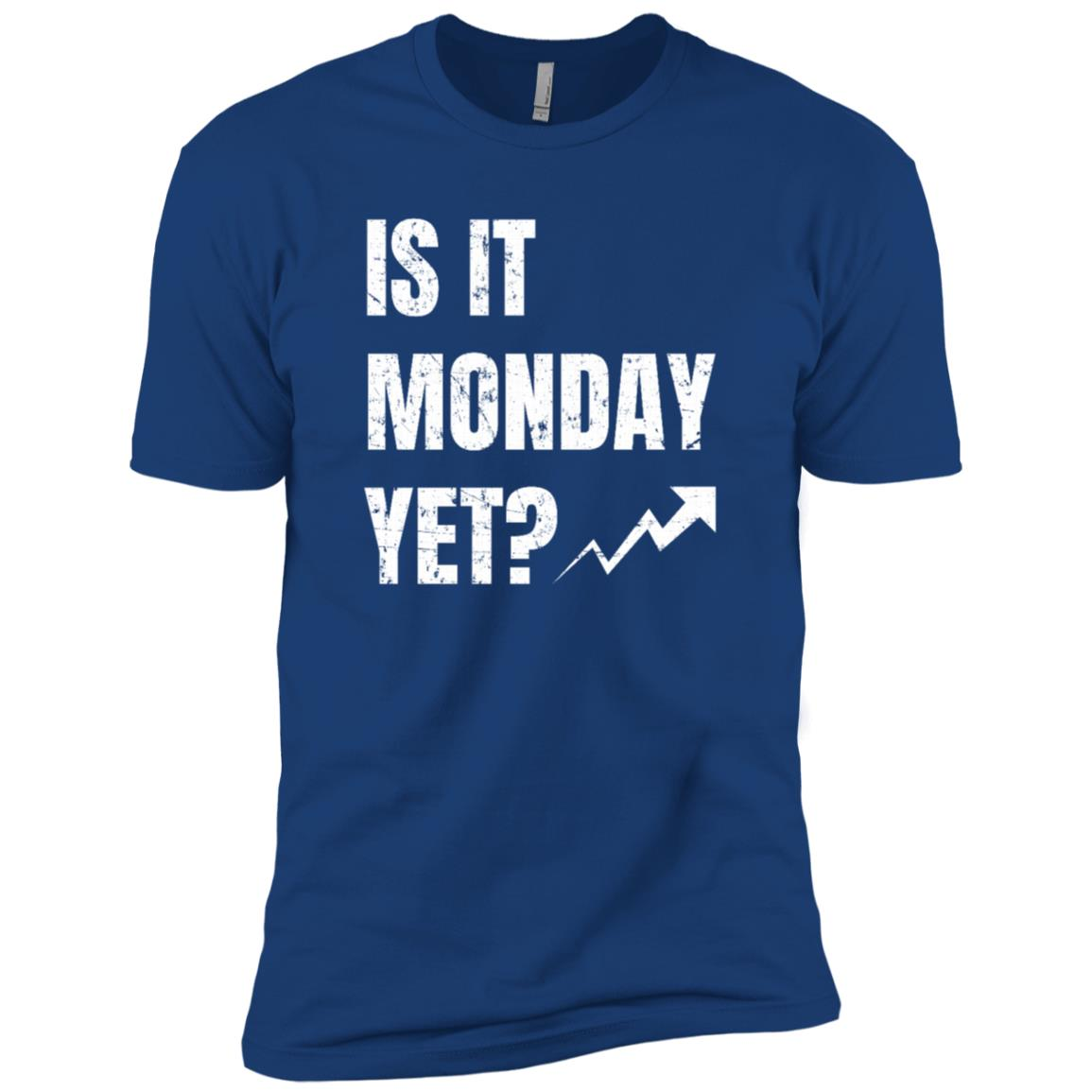 Is It Monday Yet Funny Stock Market Men Short Sleeve T-Shirt