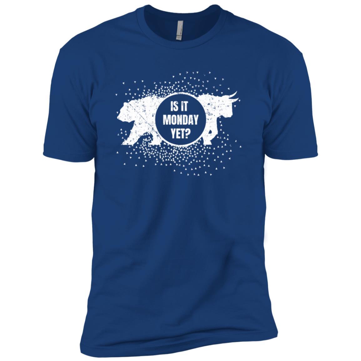 Is It Monday Yet Bearish Bullish Funny For Investors Men Short Sleeve T-Shirt
