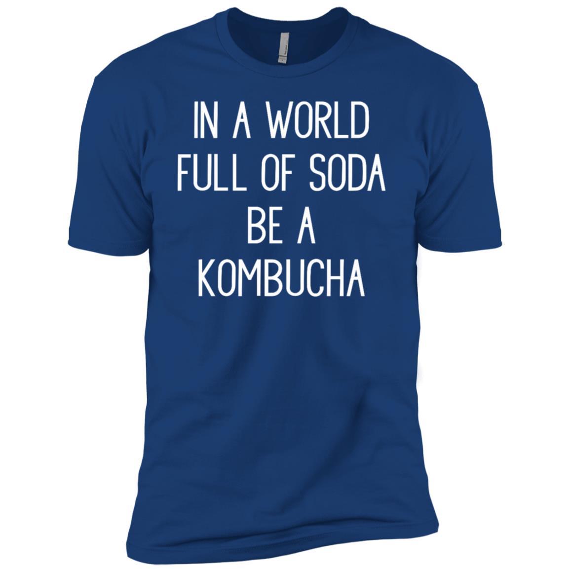 In A World Full Of Soda Be A Kombucha Men Short Sleeve T-Shirt