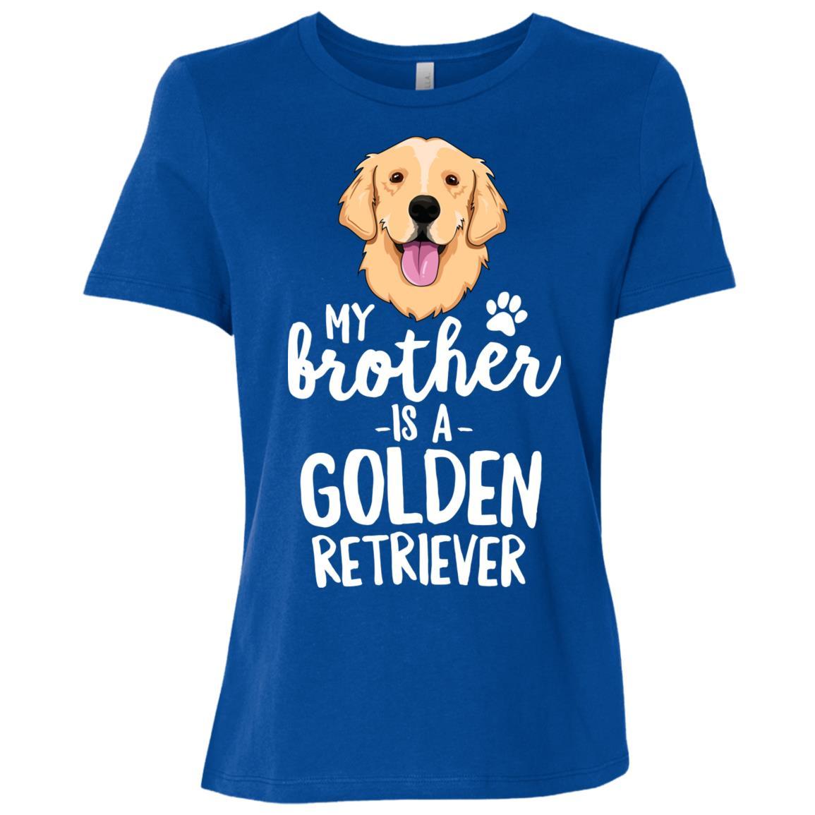 My Brother Is A Golden Retriever Dog Gift Women Short Sleeve T-Shirt