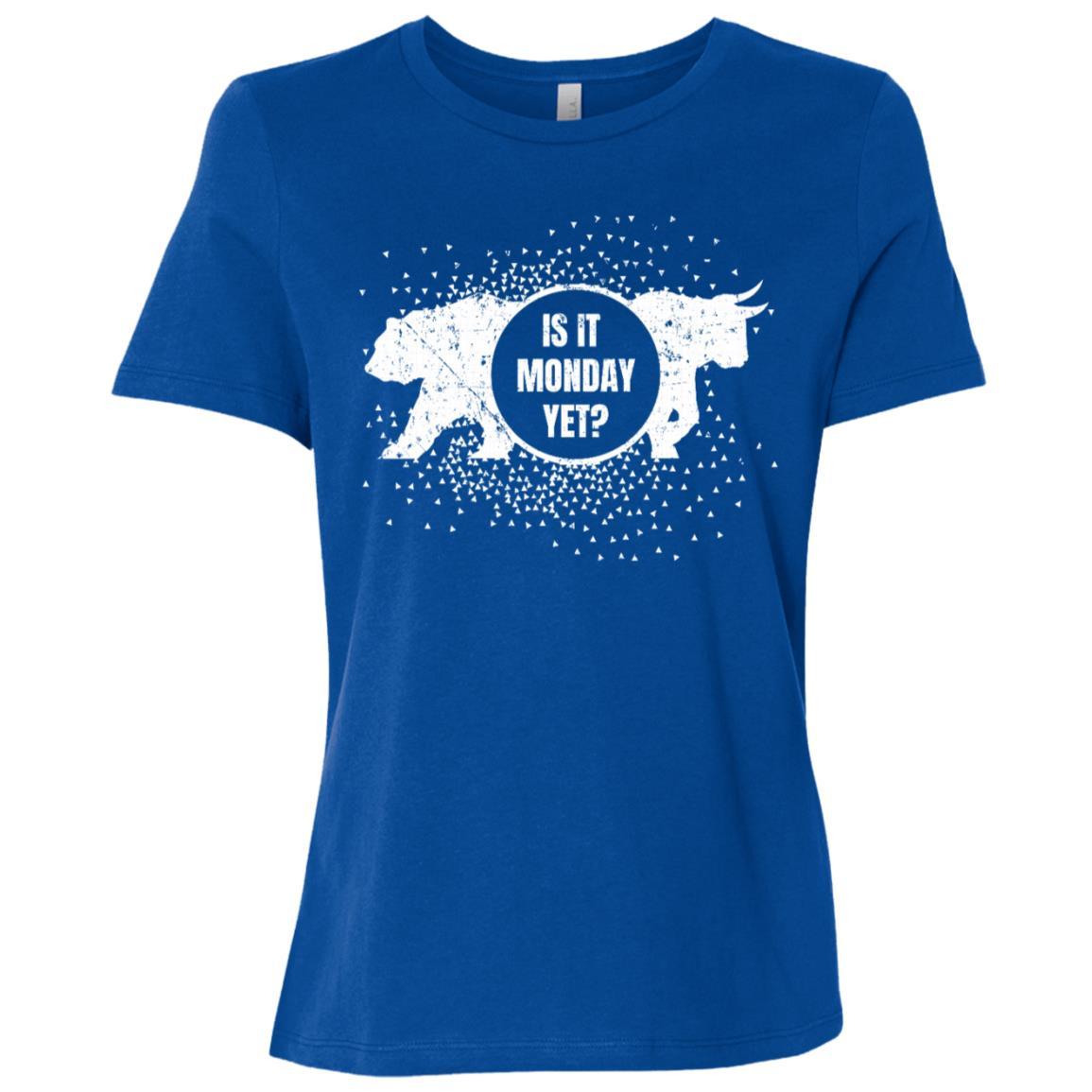 Is It Monday Yet Bearish Bullish Funny For Investors Women Short Sleeve T-Shirt