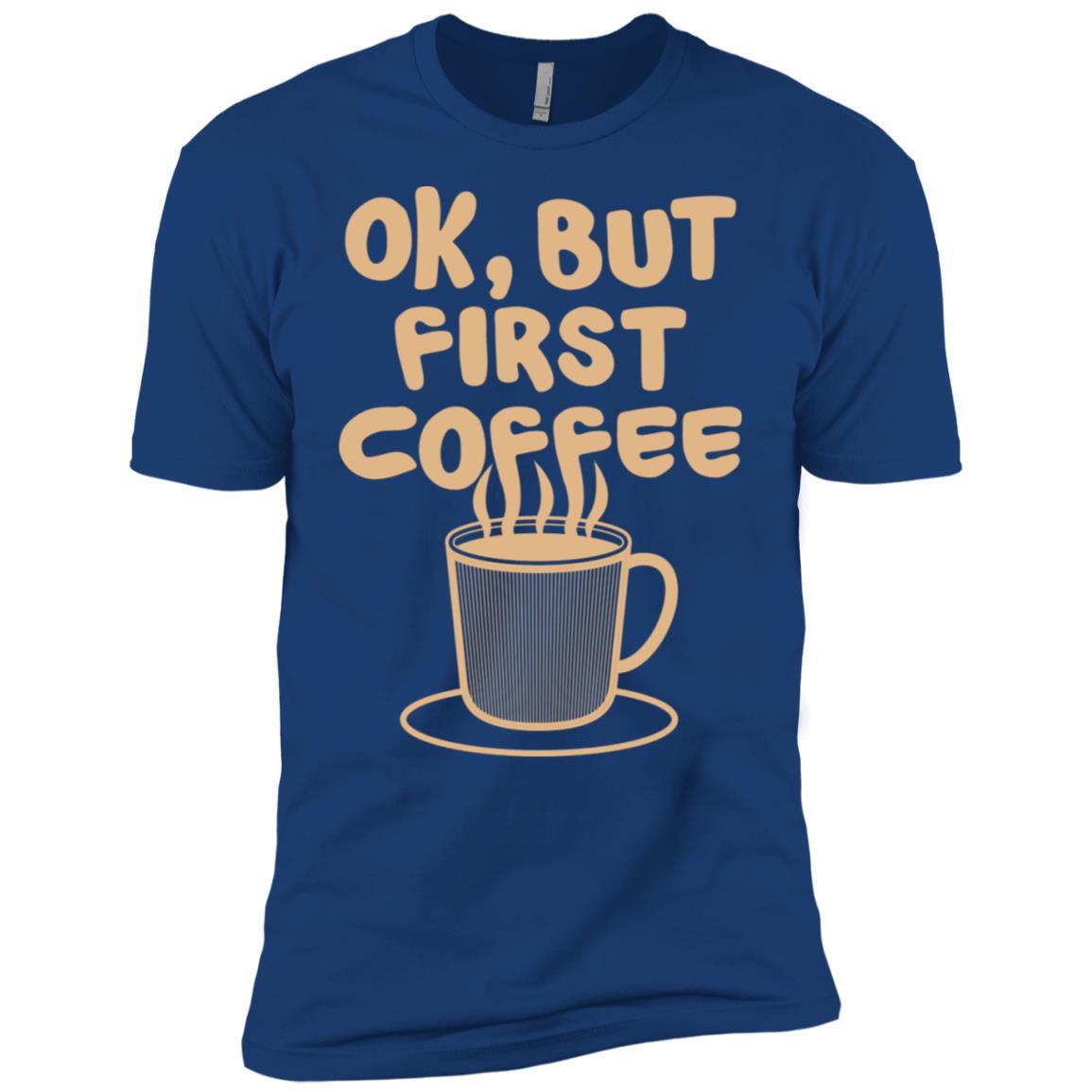 Coffee Ok, But First Coffee Breakfast Men Short Sleeve T-Shirt