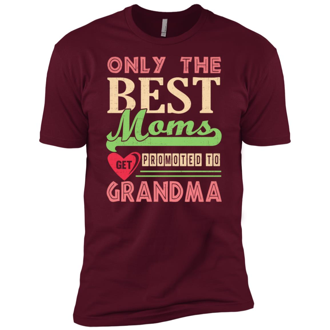 Only The Best Moms Get Promoted to Grandma Men Short Sleeve T-Shirt